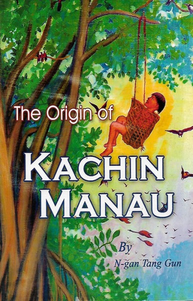 The Origin of the Kachin Manau
