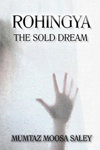 Rohingya The Sold Dream