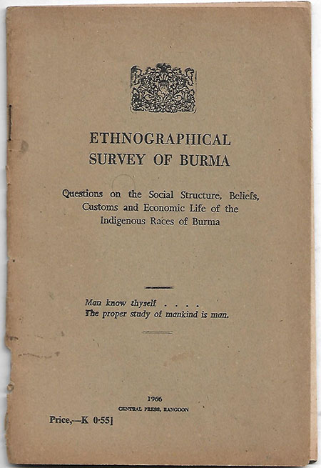 Ethnological Survey of Burma